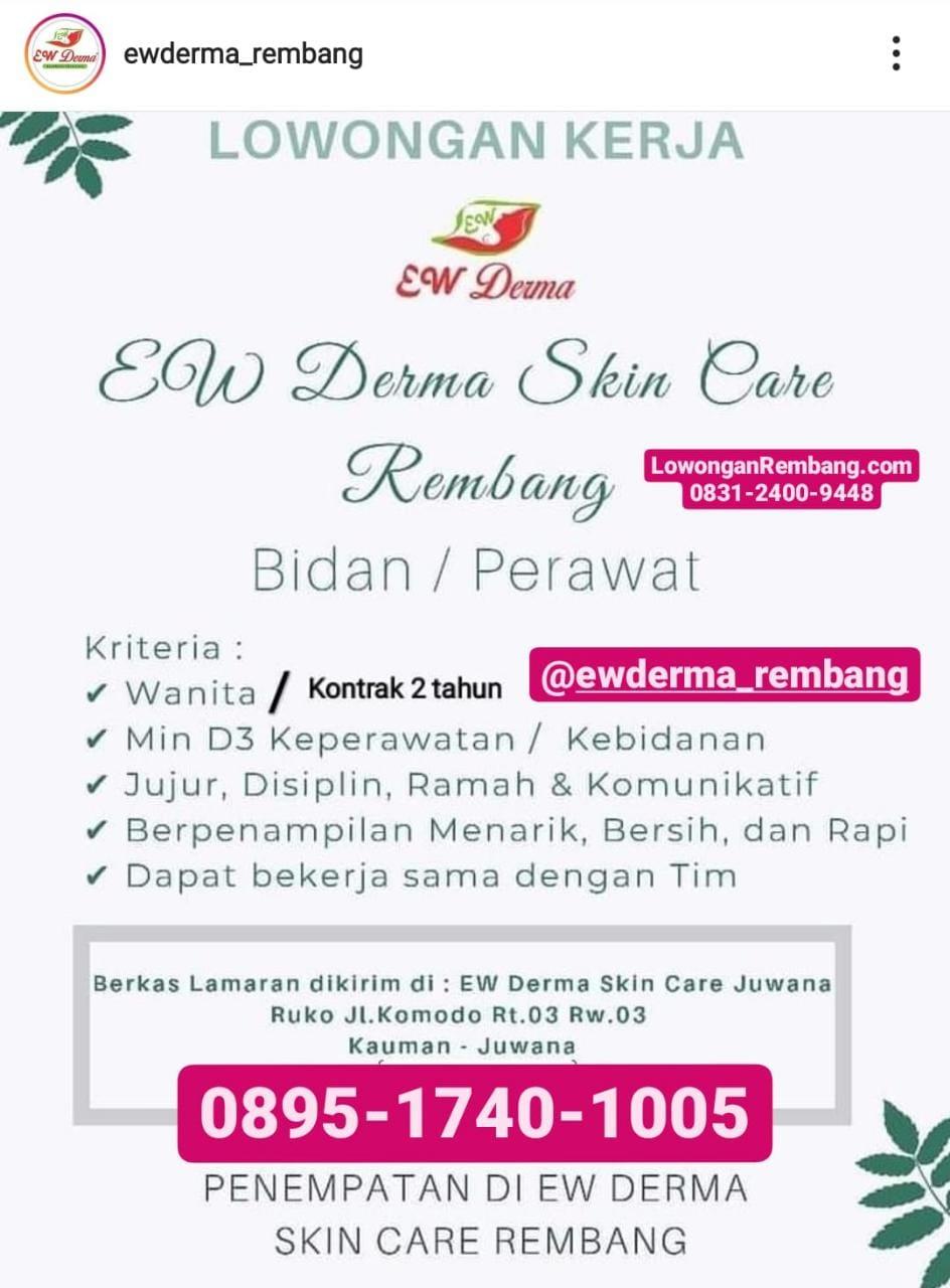 Lowongan Kerja Bidan Atau Perawat Penempatan EW Derma Skin Care Rembang