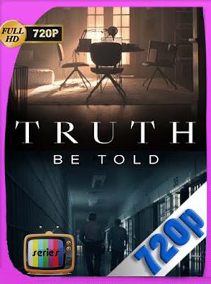 Truth Be Told Temporada 1 Completa HD[720P] latino[GoogleDrive] DizonHD