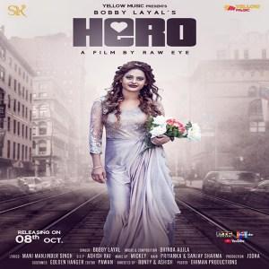 Hero Lyrics - Bobby Layal | Bhinda Aujla Song