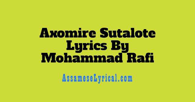 Axomire Sutalote Lyrics