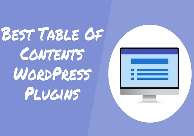 9 Best Table Of Contents WordPress Plugin For 2020