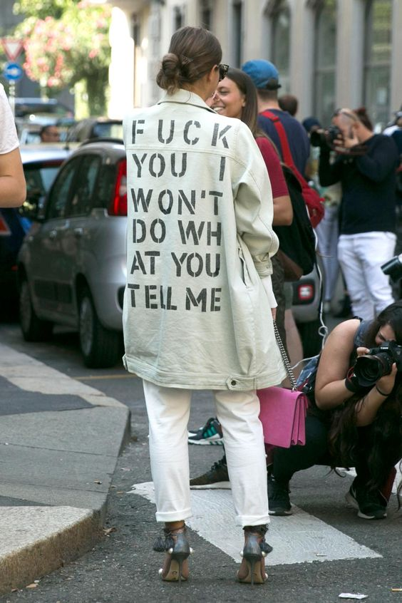 Fuck You I Won't Do What You Tell Me MFW Street Style
