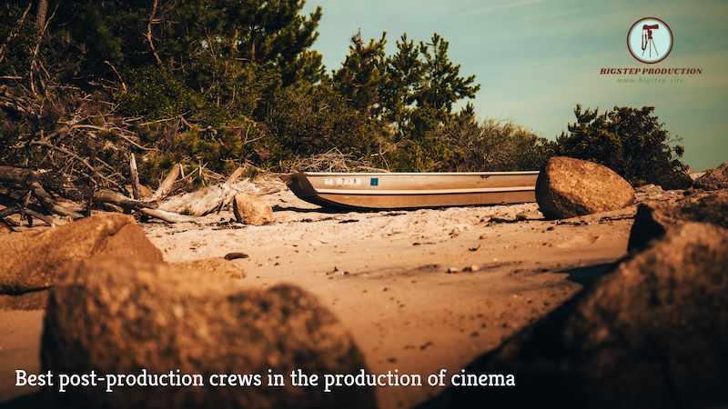 أفضل أطقم ما بعد الإنتاج في إنتاج سينما