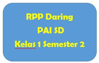 RPP Daring PAI SD Kelas 1 Semester 2