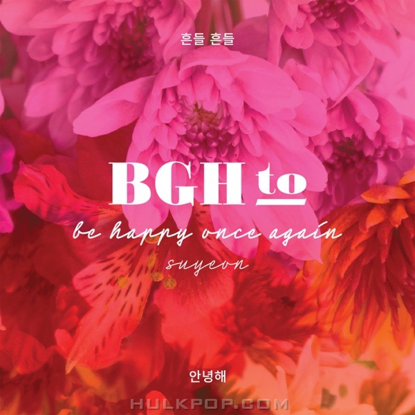 BGH to Suyeon – Be Happy Once Again – Single