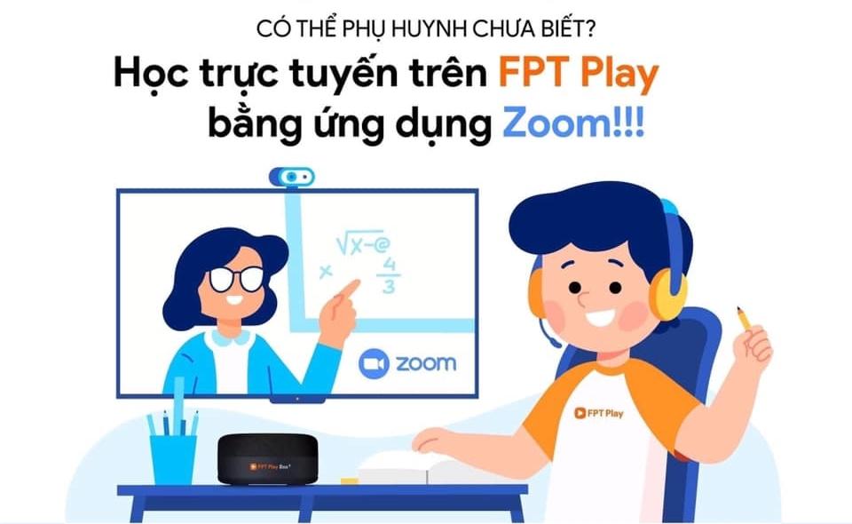 Tích hợp phần mềm học trực tuyến ZOOM trên truyền hình FPT Play