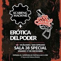 Concierto de Scabbing Machine y Erótica del poder en 38 Special