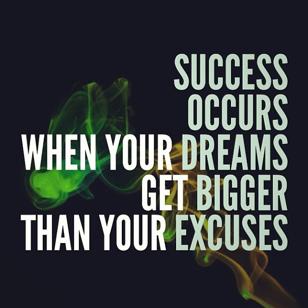 success occurs when you dreams get bigger-quotes about life