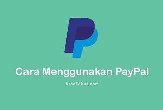 Cara Menggunakan PayPal