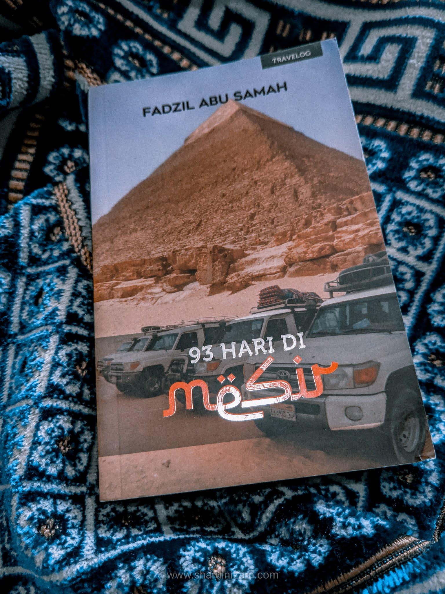 [Ulasan Buku] 93 Hari Di Mesir (oleh Fadzil Abu Samah)