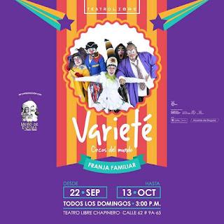 VARIETE CIRCOS DEL MUNDO Teatro Libre