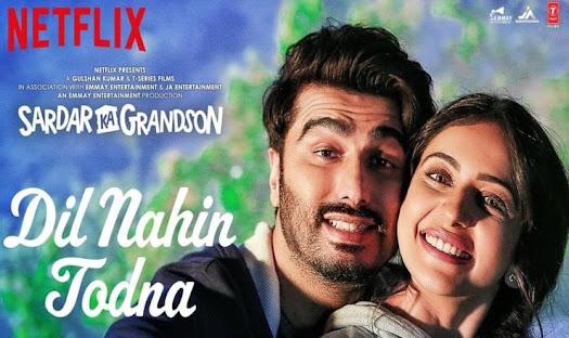 Dil Nahin Todna Lyrics in Hindi – Sardar Ka Grandson