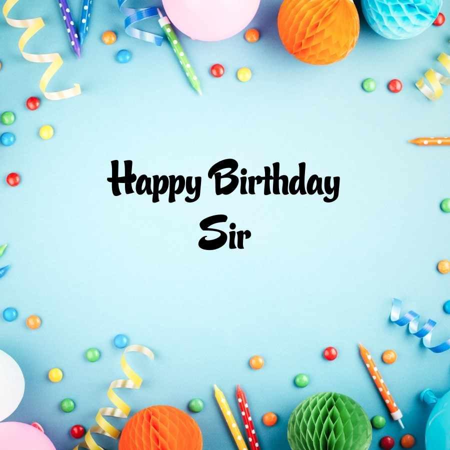 sir birthday wishes