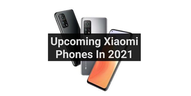upcoming-xiaomi-phones-in-india-2021
