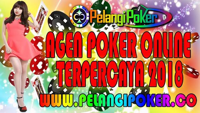 Agen-Poker-Online-Terpercaya-2018