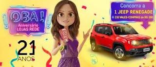 Promoção Lojas Rede 2019 Aniversário 21 Anos - 1 Jeep Renegade e 310 Vales-Compras