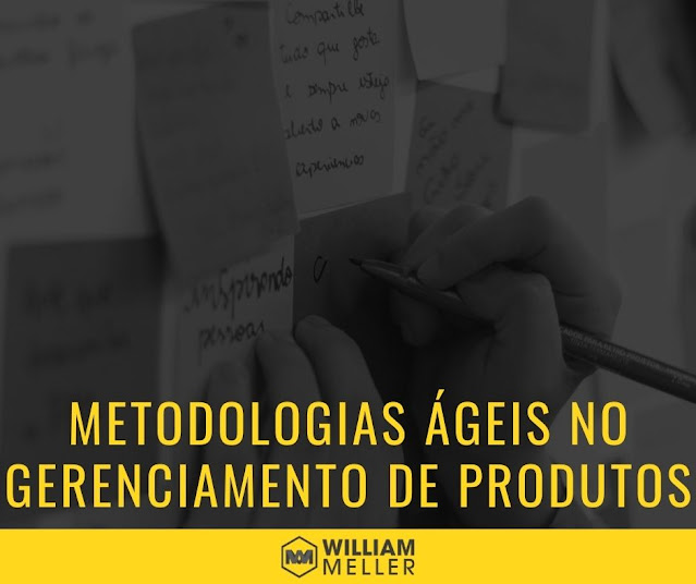 Metodologias Ágeis no Gerenciamento de Produtos