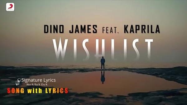 Wishlist Lyrics - Dino James Ft. Kaprila   Hindi Rap Song