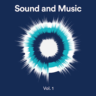Sound and Music (vol 1); Supriya Nagarajan, Seán Clancy, Marc Yeats, Claudia Molitor, Jobina Tinnemans, Ailís Ní Ríain, Michael Betteridge, Jez riley French, Sam Salem; SOUND and MUSIC