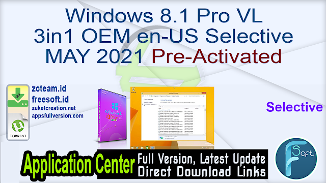 Windows 8.1 Pro VL 3in1 OEM en-US Selective MAY 2021 Pre-Activated_ ZcTeam.id