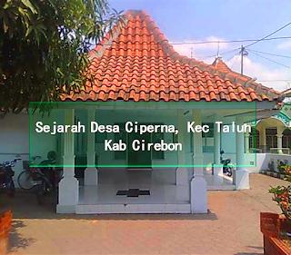 Sejarah Desa Ciperna, Kec  Talun Kab Cirebon