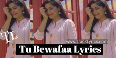 tu-bewafaa-lyrics-ankur-adlakha-dhruv-yogi