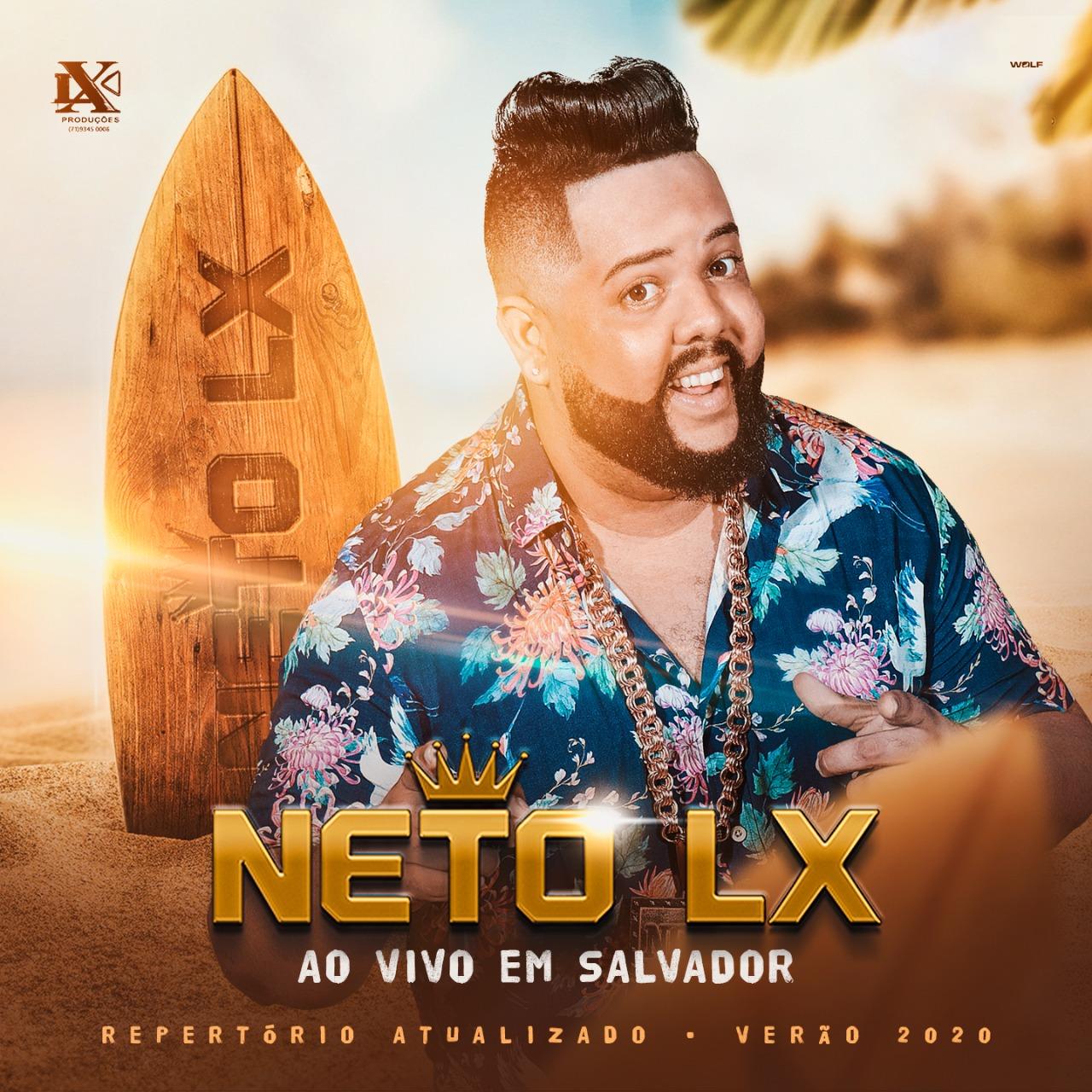 Neto LX - Promocional de Verão - 2020 - Ao Vivo em Salvador - BA