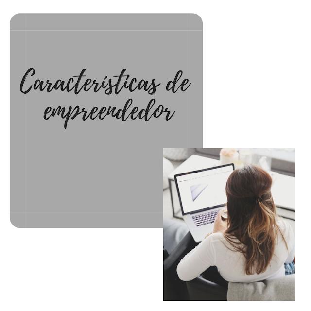PROGRAMA DE NEGÓCIOS - Características de um Empreendedor