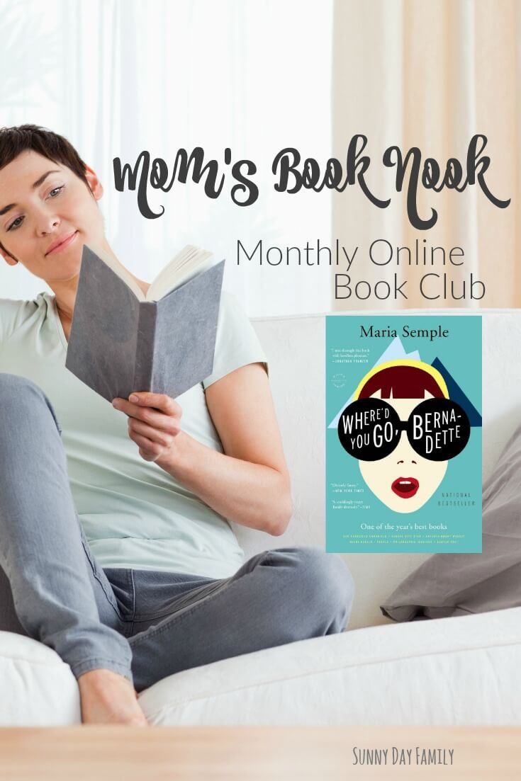 Join us for a monthly online book club for moms featuring Where'd You Go Bernadette by Maria Semple. Learn how to join in this fun book club discussion!