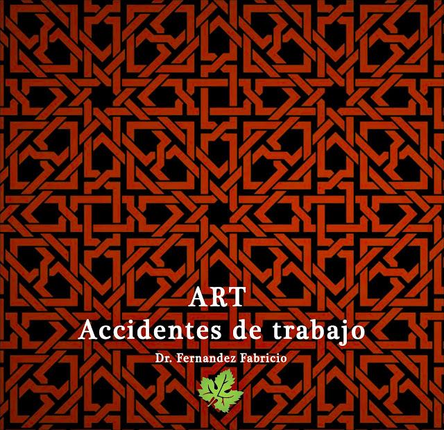 ART Accidentes de trabajo en Mendoza. Dr. Fernandez Fabricio