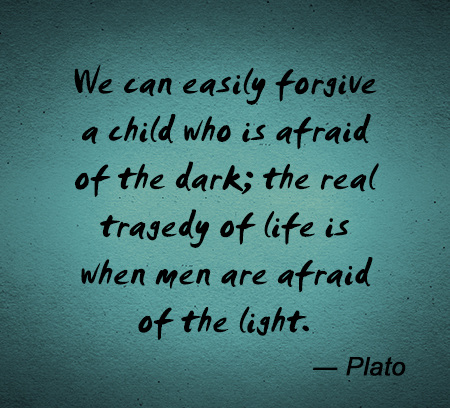 top Plato Quotes man afraid of light