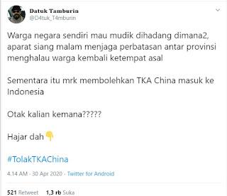 """#TolakTKAChina"""" Tulis pemilik akun Datuk Tamburin."""
