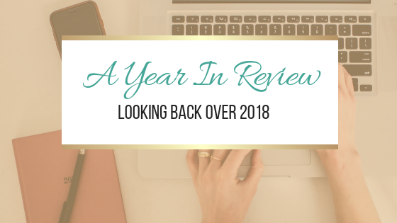 A Year In Review: Looking back over 2018