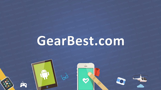 لما يجب عليك إختيار موقع Gearbest كموقعك المفضل للشراء من الأنترنت ؟