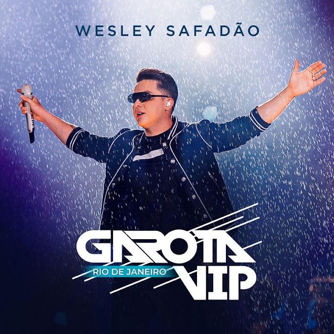Wesley Safadão lança CD gravado no Garota Vip Rio de Janeiro