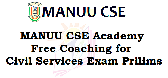 MANUU CSE,Free Coaching, Civil Services Exam Prilims