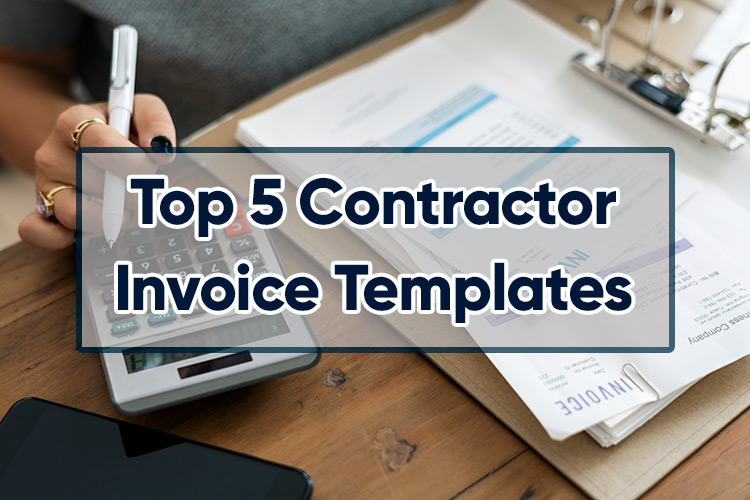 Top 5 Contractor Invoice Templates