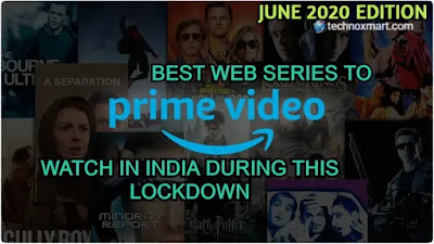 The Best Series You Can Watch In This Lockdown On Amazon Prime Video In India (June 2020 Edition)