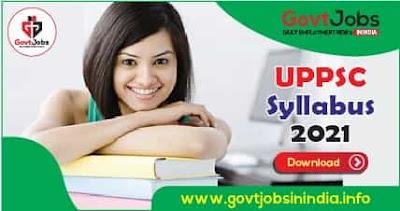 UPPSC Syllabus 2021