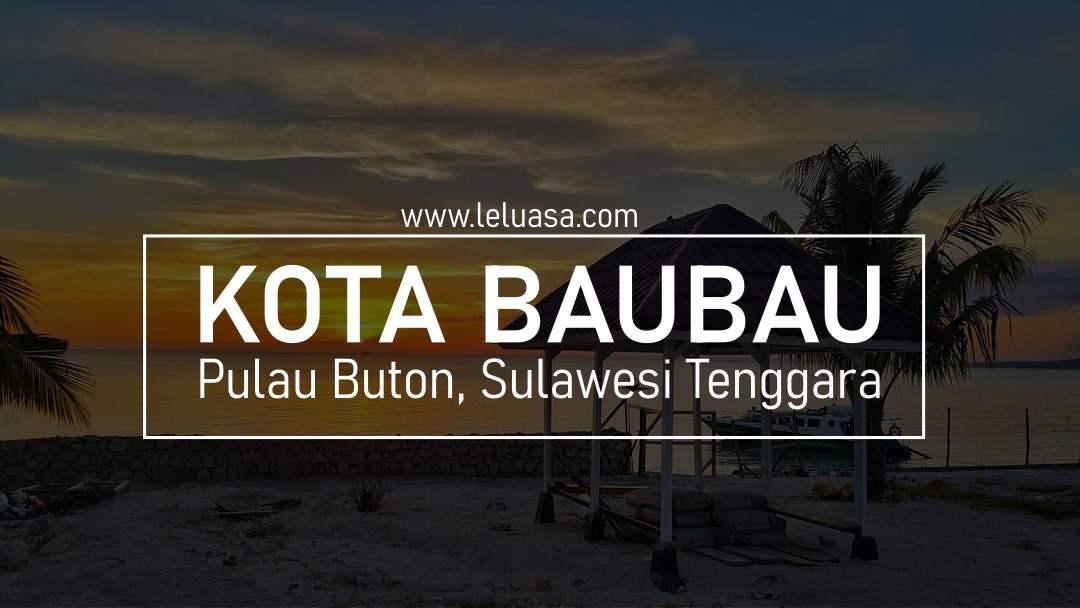 8+ Tempat Wisata di Baubau yang Paling Menarik Dikunjungi