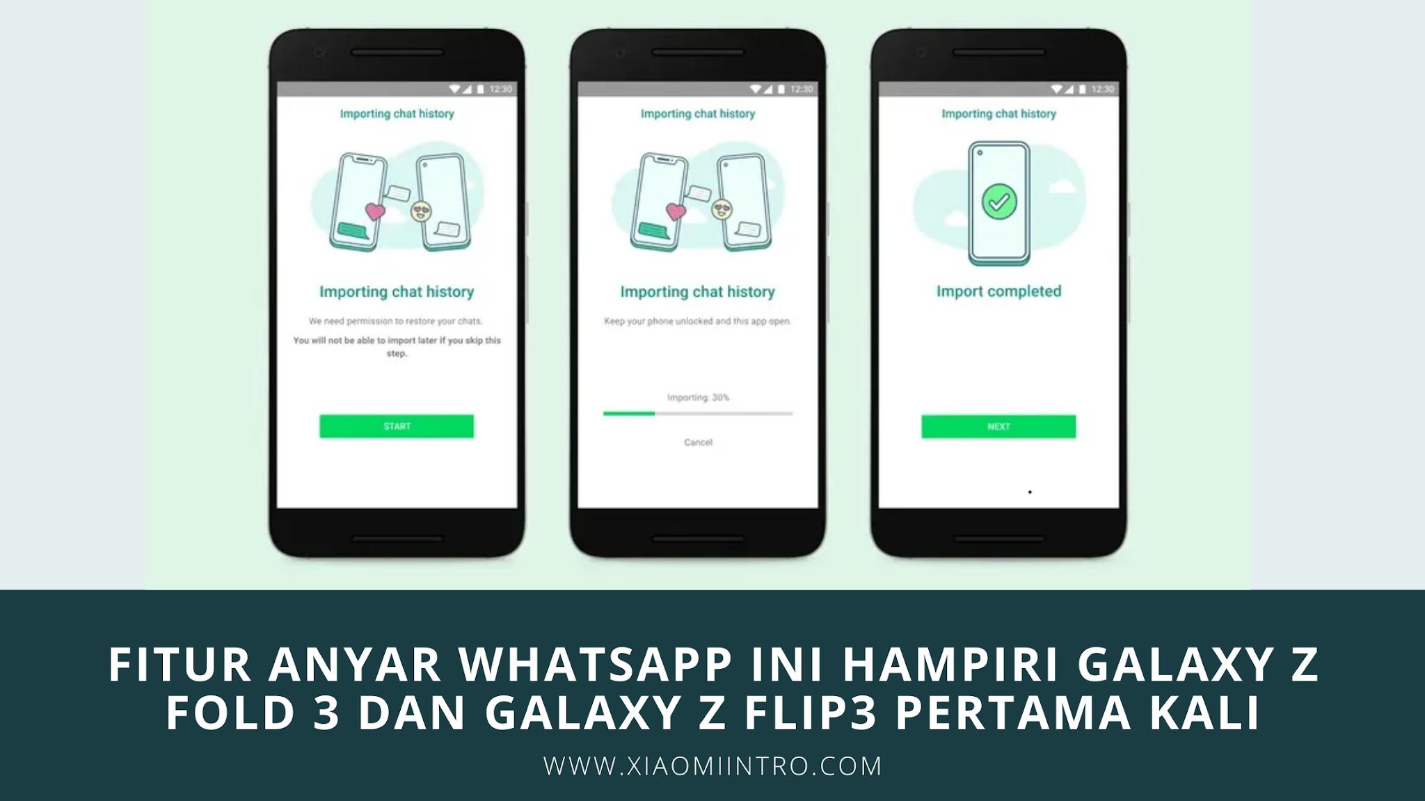 Fitur Anyar Whatsapp Ini Hampiri Galaxy Z Fold 3 Dan Galaxy Z Flip3 Pertama Kali