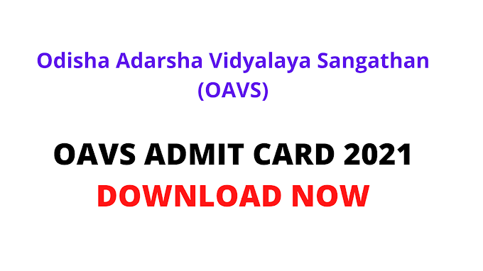 oavs admit card 2021 out check online Odisha Adarsha Vidyalaya Sangathan