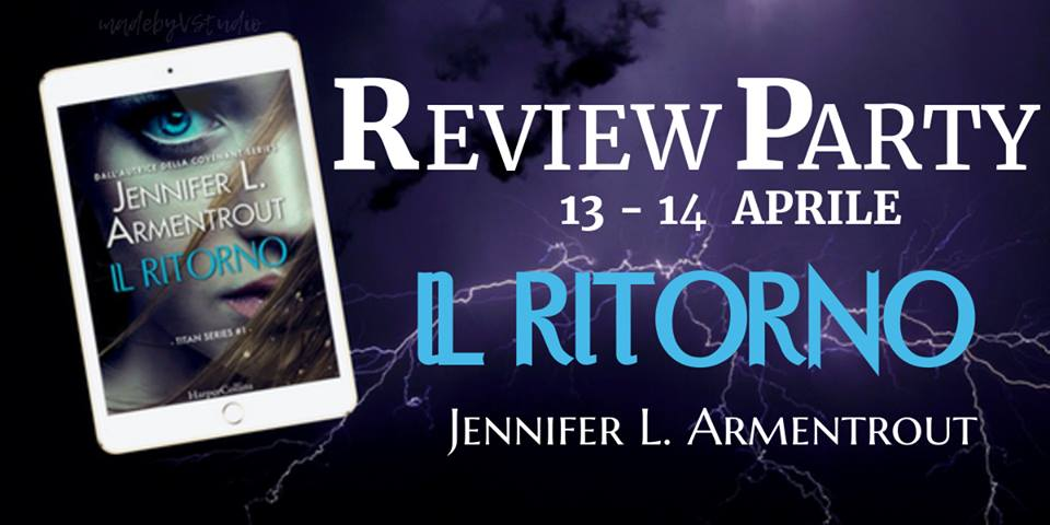 Review Party: Il ritorno di Jennifer L. Armentrout