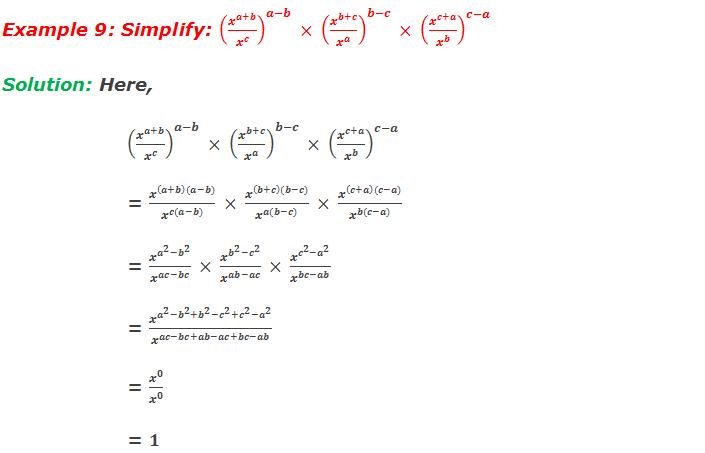 Example 9: Simplify: (x^(a+b)/x^c )^(a-b)  × (x^(b+c)/x^a )^(b-c)  × (x^(c+a)/x^b )^(c-a)