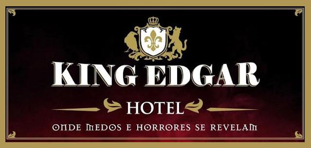 Banner King Edgar Hotel - Onde Medos e Temores se Revelam