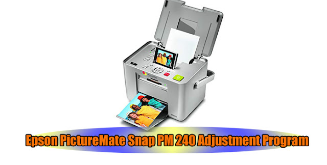 Epson PictureMate Snap PM 240 Printer Adjustment Program