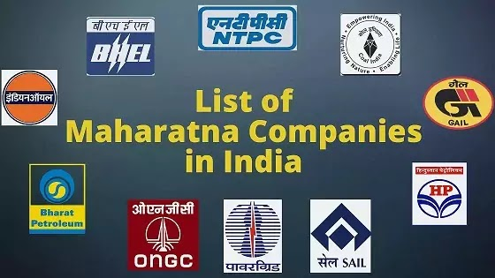 List of Maharatna, Navratna and Miniratna Companies in India | जानें इंडिया के महारत्न, नवरत्न और मिनीरत्न कंपनी के बारे में |