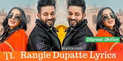 rangle-dupatte-punjabi-song-lyrics