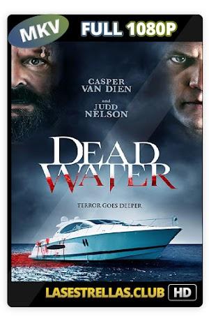 Dead Water: Terror a Bordo (2019) Latino HD 1080P