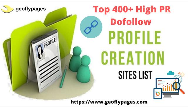 Top 400+ High PR DoFollow Profile Creation Sites List 2020-21